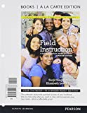 img - for Field Instruction: A Guide for Social Work Students, Updated Edition, Books a la Carte Plus MySocialWorkLab with eText -- Access Card Package (6th Edition) book / textbook / text book