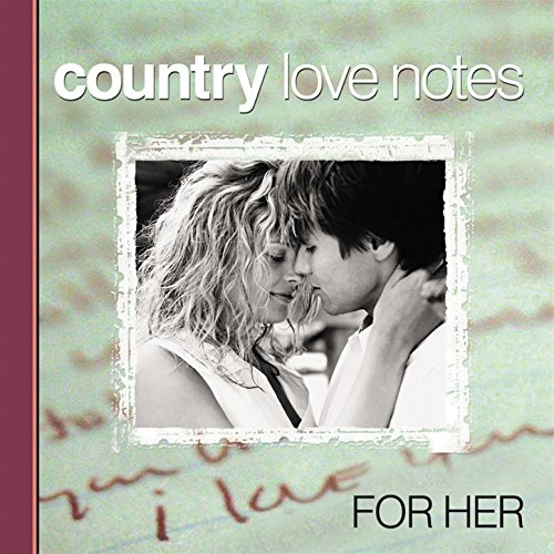 Country Love Notes for Her