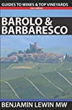 img - for Barolo and Barbaresco (Guides to Wines and Top Vineyards) book / textbook / text book