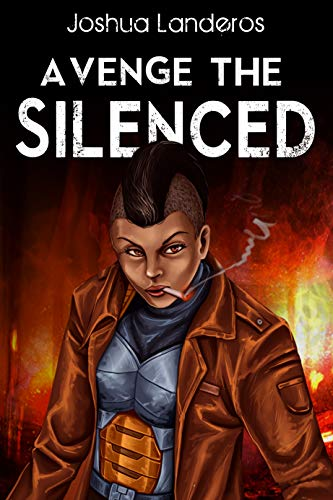 Avenge the Silenced (Reverence Book 8) by [Landeros, Joshua]