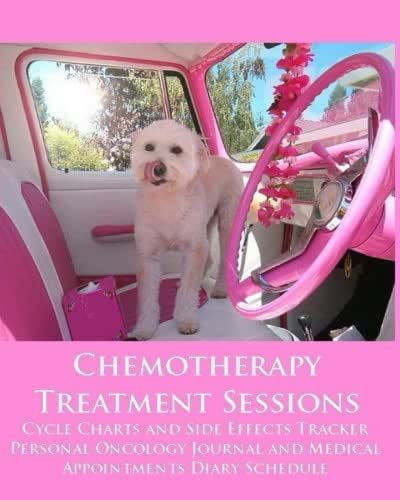 Chemotherapy Treatment Sessions Cycle Charts and Side Effects Tracker: Personal Oncology Journal and Medical Appointments Diary Schedule (Cancer)