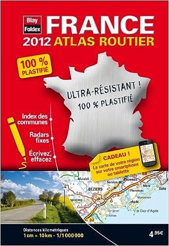 En ligne téléchargement gratuit France, Mini Atlas Routier Plastifié - Edition 2012 - Echelle : 1/1 000 000 pdf