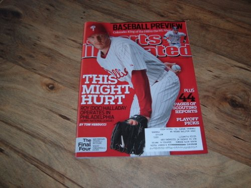 - Roy (Doc)Halladay-Philadelphia Phillies Pitcher-Sports Illustrated magazine, April 5, 2010 issue-Annual Baseball Preview.