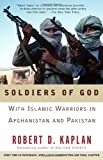 Book cover for Soldiers of God: With Islamic Warriors in Afghanistan and Pakistan