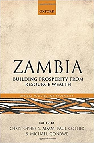 Zambia: Building Prosperity from Resource Wealth (Africa: Policies for Prosperity)