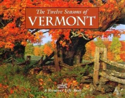 The Twelve Seasons of Vermont