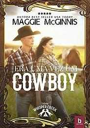 Era Uma Vez Um Cowboy (Whisper Creek Livro 3)