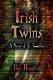 Irish Twins, Bob Huerter, 1609102606