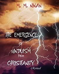 The Emergence Of Hinduism From Christianity