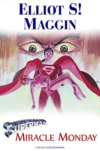 Superman: Miracle Monday