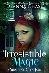 Irresistible Magic (Crescent City Fae Book 2) (English Edition)