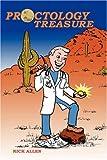 Proctology Treasure, Rick Allen, 1432713361