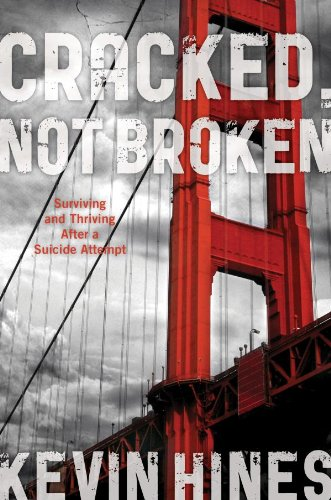 Download Cracked, Not Broken: Surviving and Thriving After a Suicide Attempt Pdf