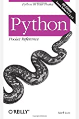 Python Pocket Reference: Python in Your Pocket (Pocket Reference (O'Reilly)) Paperback