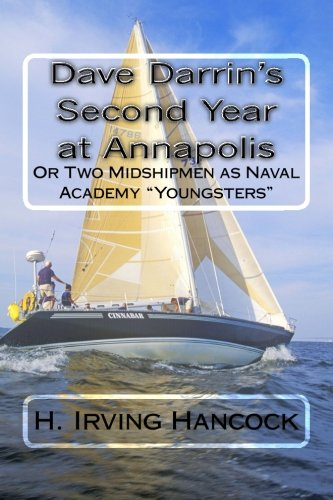 Dave Darrin's Second Year at Annapolis: or Two Midshipmen as Naval Academy