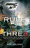 The Rule of Three: The Neighborhood; Book 1