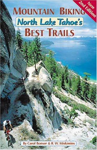 Mountain Biking North Lake Tahoe's Best Trails (Best Trails In Lake Tahoe)
