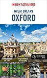 Insight Guides Great Breaks Oxford (Travel Guide with Free eBook) (Insight Great Breaks)