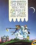 The Knight Who Was Afraid of the Dark, Barbara Shook Hazen, 014054545X