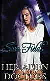 Her Alien Doctors (Captive Brides) (Volume 2)