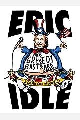 The Greedy Bastard Diary: A Comic Tour of America Hardcover February 15, 2005 Hardcover