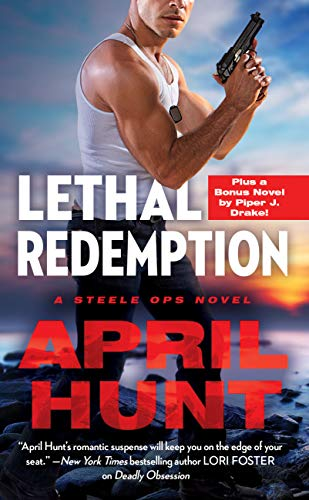 Lethal Redemption: Two full books for the price of one (Steele Ops Book 2) by [Hunt, April]