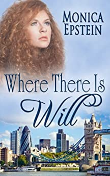 Where There Is Will by [Epstein, Monica]