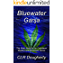 Bluewater Ganja: The Ninth Novel in the Caribbean Mystery and Adventure Series (Bluewater Thrillers Book 9)