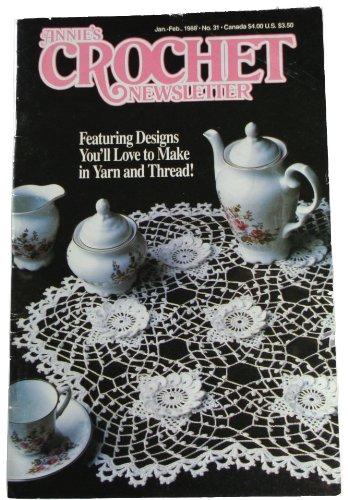 Annie's Crochet Newsletter No 31, Jan-Feb 1988 by Annie's Crochet Newsletter