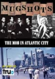 Mugshots: The Mob In Atlantic City (Amazon.com Exclusive)
