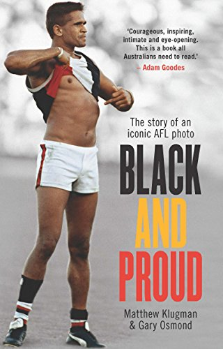 Black and Proud: The Story of an Iconic AFL (Australian Football League Rules)