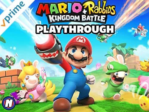 Clip: Mario + Rabbids Kingdom Battle Playthrough