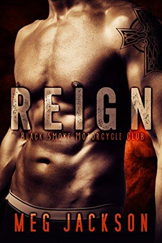 REIGN: A Motorcycle Club Romance Novel