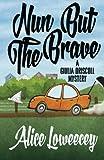 Nun But The Brave (A Giulia Driscoll Mystery) (Volume 3)