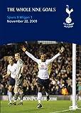Tottenham Hotspur 9 Wigan 1 - Whole Nine Goals (Spurs) [DVD]