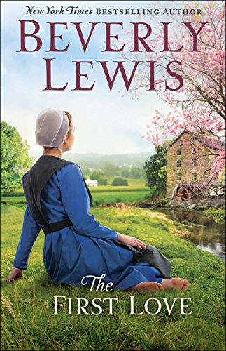 The First Love (Thorndike Press Large Print Christian Fiction)