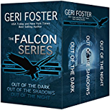 The Falcon Series: Out of the Dark, Out of the Shadows, Out of the Night (Falcon Securities) (English Edition)