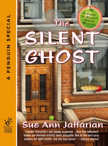 Ghost Apple - The Silent Ghost (Novella) (A Ghost of Granny Apples Mystery Series)