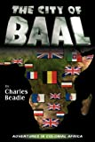 The City of Baal, Charles Beadle, 0978683617
