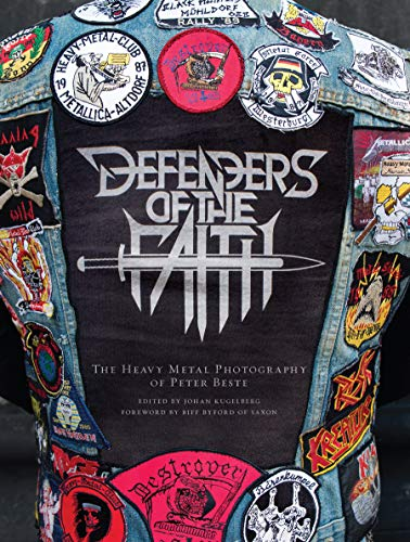 Defenders of the Faith: The Heavy Metal Photography of Peter -