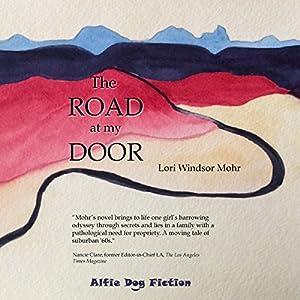 The Road at My Door Audiobook