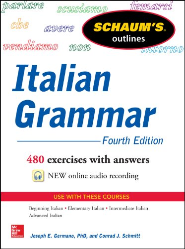 Schaum's Outline of Italian Grammar, 4th Edition (Schaum's Outlines)