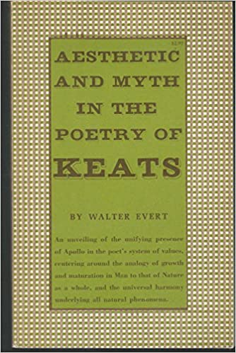 Aesthetic and Myth in the Poetry of Keats
