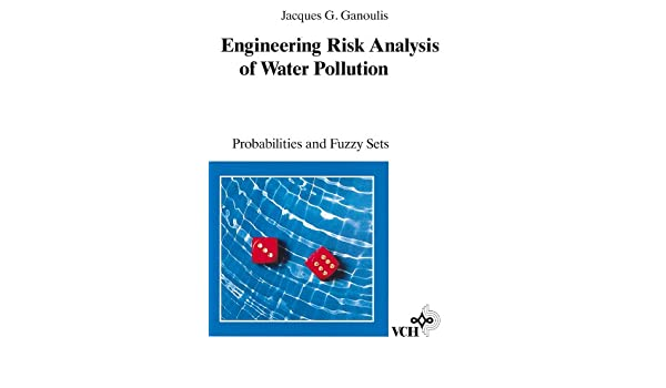 engineering risk analysis of water pollution ganoulis jacques