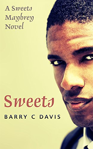 Sweets Maybrey Book 1 By Barry C Davis