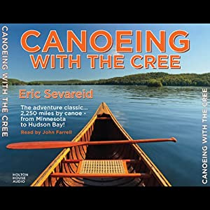 Canoeing with the Cree Audiobook