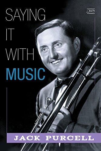 Saying it with Music (Glenn Miller Trombone)