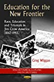 Education for the New Frontier, Greg Wiggan, 1612096735