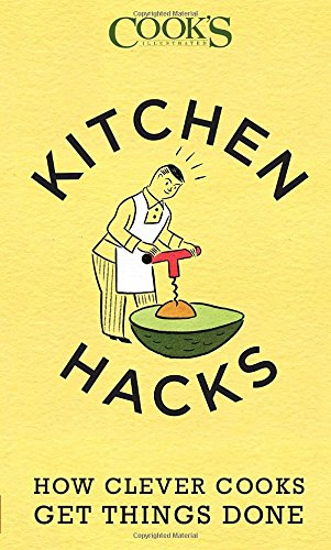 Kitchen Hacks: How Clever Cooks Get Things (Cooks Kitchen)