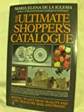 Ultimate Shoppers Guide, Maria E. De La Iglesia, 0060960884